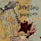 Shifting Sands 'Beach Coma'                 GOLD VINYL (only 100 pressed) [French Pressing, Comes with a digital download card]