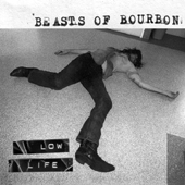 Spooky017     Beasts of Bourbon - 'Low Life, Live at the Tote'